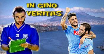 In Gino Veritas Napoli